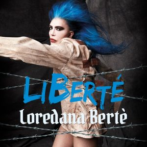 Loredana Bertè - Libertè