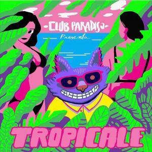 Club Paradiso - Tropicale
