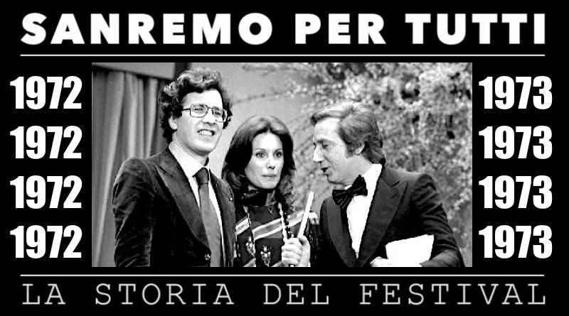Sanremo per tutti, la storia del Festival | 1972 – 1973