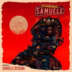 Cinema Samuele - Samuele Bersani