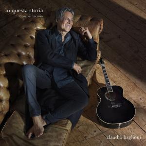 Claudio Baglioni - In questa storia, che è la mia