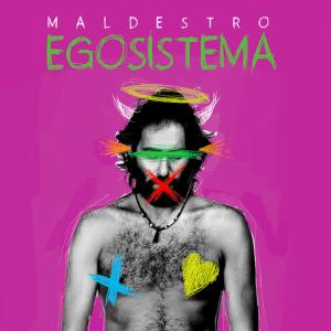 Maldestro - Egosistema copertina album