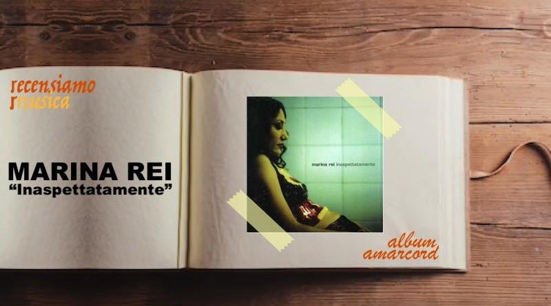 Album Amarcord Marina Rei - Inaspettatamente
