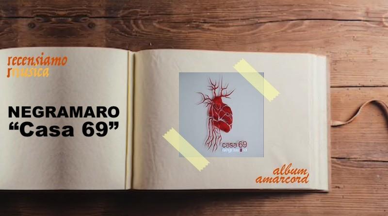 Album Amarcord Negramaro - Casa 69