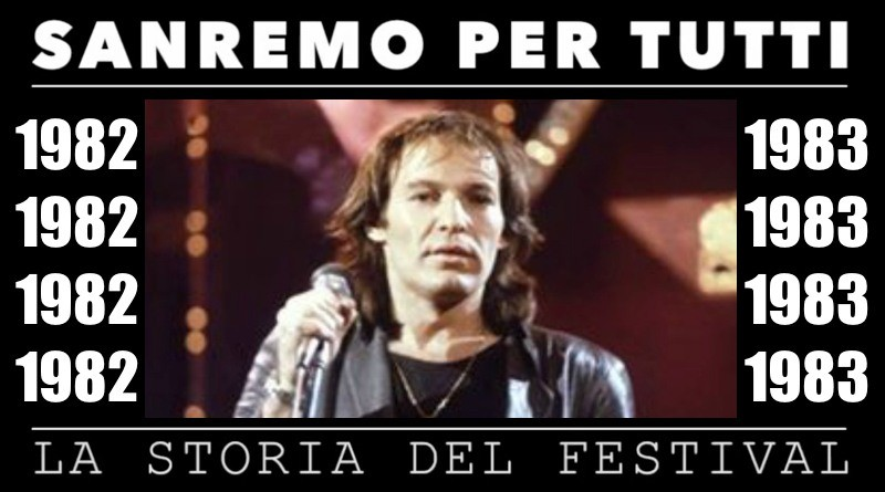 Sanremo per tutti - La storia del Festival 1982-1983