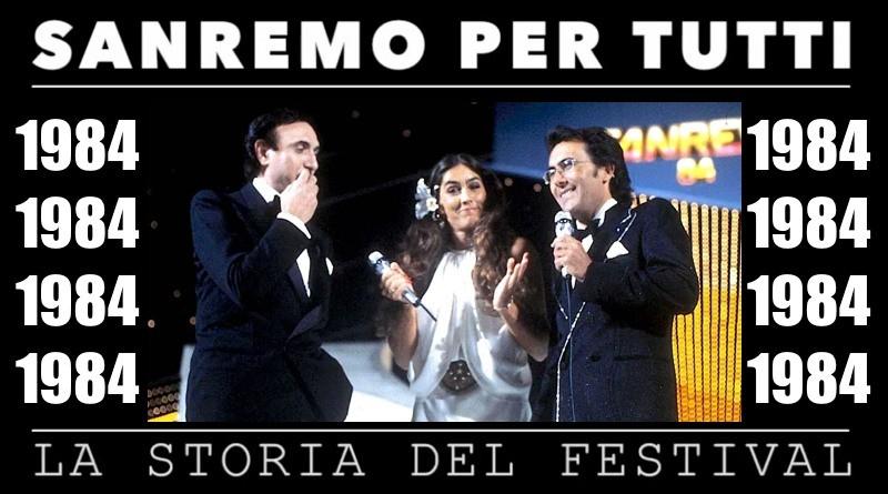 Sanremo per tutti - La storia del Festival 1984