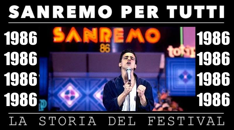 Sanremo per tutti - La storia del Festival 1986