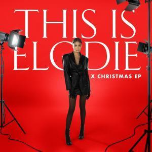 Elodie - This is Elodie x Christmas EP