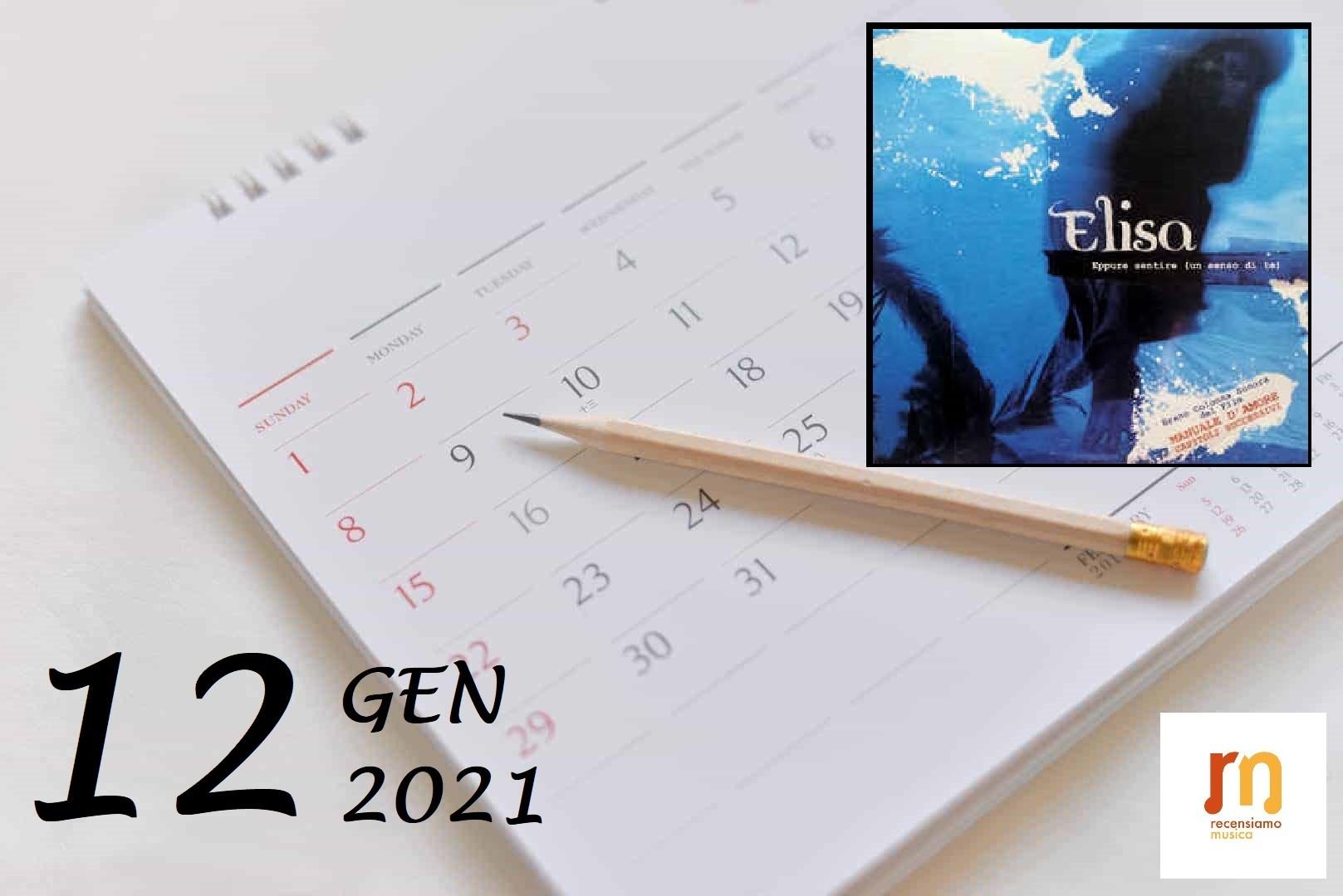 12 gennaio - Eppure sentire (un senso di te)