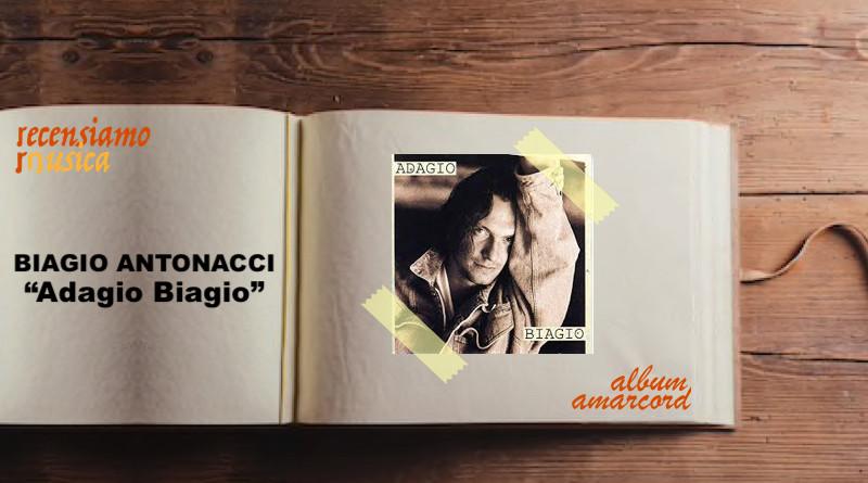 Biagio Antonacci - Adagio Biagio