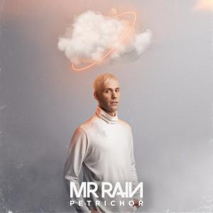 Mr.Rain - Petrichor