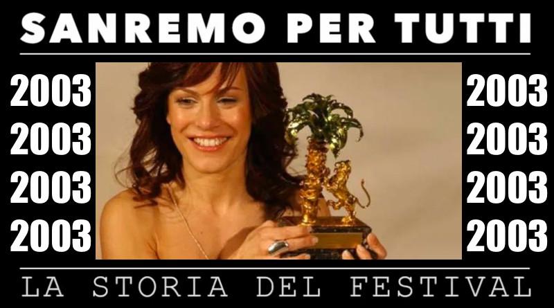 Sanremo per tutti - La storia del Festival 2003