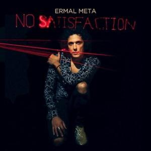 Ermal Meta - No satisfaction