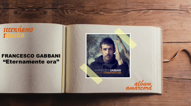 Album Amarcord Eternamente ora Francesco Gabbani