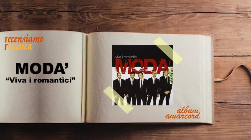 Album Amarcord Modà Viva i romantici |recensiamomusica.com