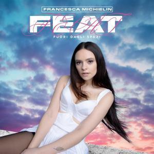 Feat - Fuori dagli spazi - Francesca Michielin