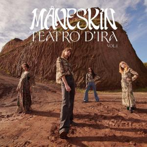 Maneskin - Teatro d'ira - Vol. I