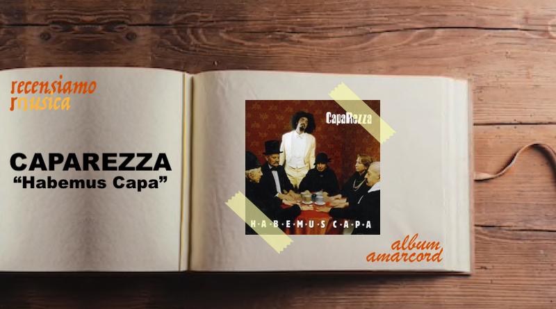 Album Amarcord Caparezza Habemus Capa