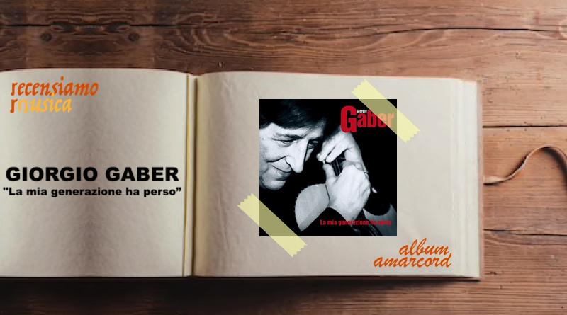 Album Amarcord Giorgio Gaber La mia generazione