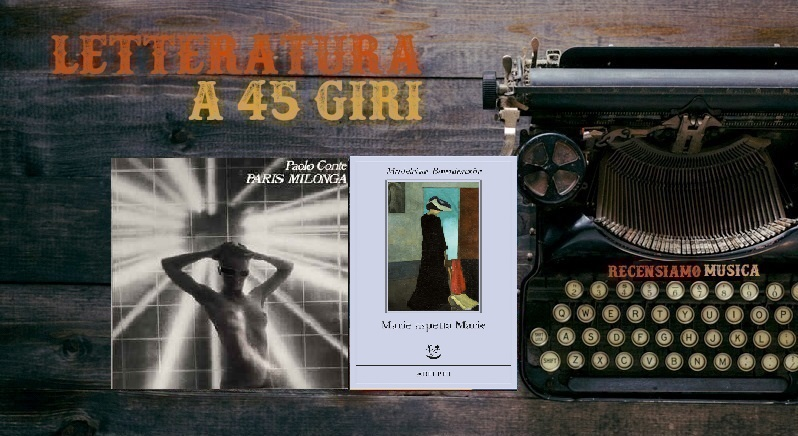 Letteratura a 45 giri - Marie aspetta Marie