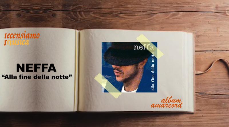 Album Amarcord Alla fine della notte Neffa