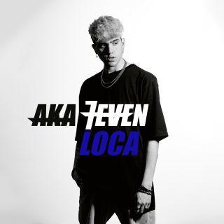 Aka 7even - Loca