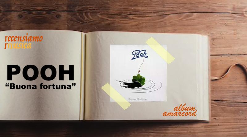 Album Amarcord Buona fortuna Pooh