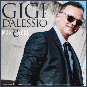 Gigi d'Alessio - Mani e voce tour