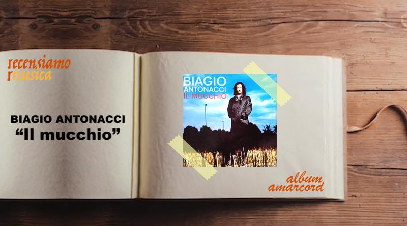 """Biagio Antonacci, vent'anni de """"Il mucchio"""""""