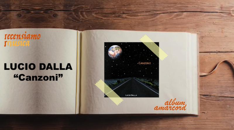 Album Amarcord Lucio Dalla Canzoni