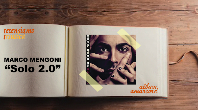 Album Amarcord Solo 2.0 di Marco Mengoni