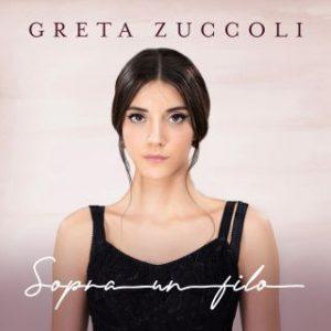 Greta Zuccoli - Sopra un filo