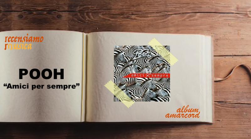 Album Amarcord POOH Amici per sempre
